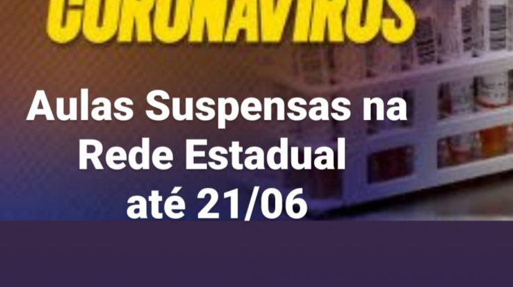Na Rede Estadual a Suspensão das aulas é prorrogada até 21/06